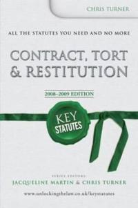 Key Statutes: Contract, Tort and Restitution