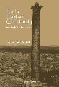 Early Eastern Christianity