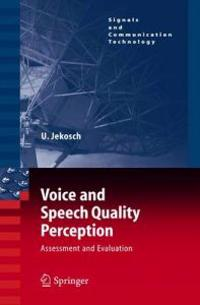 Voice and Speech Quality Perception