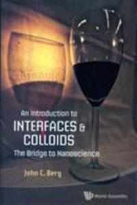 An Introduction to Interfaces and Colloids