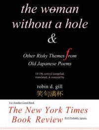 The Woman Without a Hole  & Other Risky Themes from Old Japanese Poems
