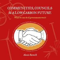 Communities, Councils and a Low Carbon Future