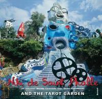 Niki De Saidnt Phalle and the Tarot Garden