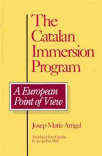 The Catalan Immersion Program: A European Point of View