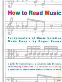 How to Read Music: The Fundamentals of Music Notation Made Easy