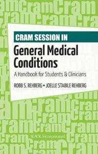 Cram Session in General Medical Conditions
