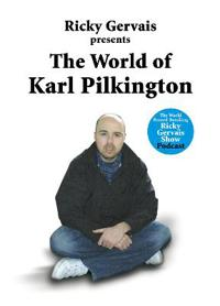 The World of Karl Pilkington