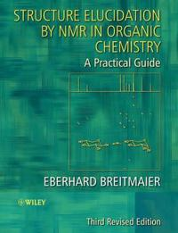 Structure Elucidation by NMR in Organic Chemistry: A Practical Guide