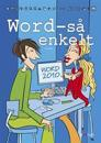 Så enkelt - Word  (office 2010)