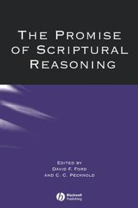 The Promise of Scriptural Reasoning