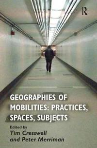 Geographies of Mobilities