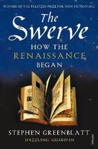 The Swerve - How the Renaissance Began