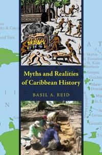 Myths and Realities of Caribbean History