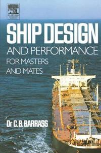 Ship Design And Perfomance For Masters and Mates