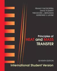 Heat and Mass Transfer, Seventh Edition International Student Version
