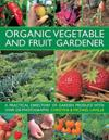 Organic Vegetable and Fruit Gardener