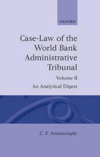 Case Law of the World Bank Administrative Tribunal