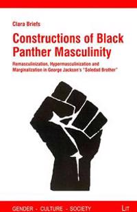 Constructions of Black Panther Masculinity