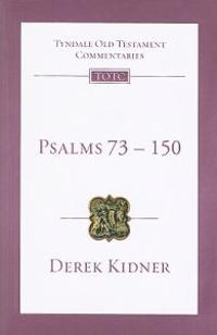 Psalms 73-150: An Introduction and Commentary
