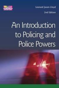 An Introduction to Policing and Police Powers