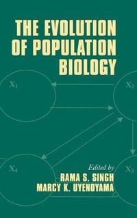 The Evolution of Population Biology