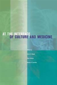 At the Interface of Culture and Medicine