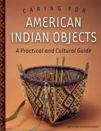 Caring for American Indian Objects