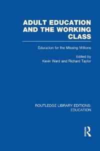 Adult Education and the Working Class