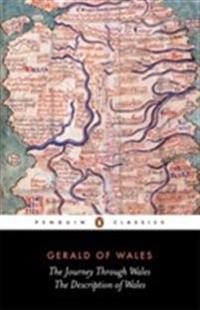 The Journey Through Wales and the Description of Wales