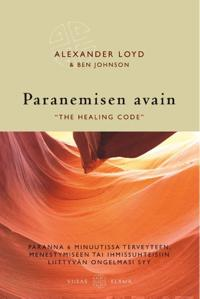Paranemisen avain - ´The healing code'