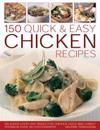 150 Quick & Easy Chicken Recipes