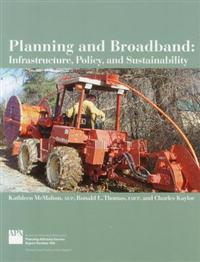 Planning and Broadband: Infrastructure, Policy, and Sustainability