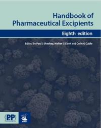PHARMACEUTICAL PRESS Handbook of Pharmaceutical Excipients