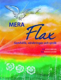Mera Flax : samhälle, värderingar och språk