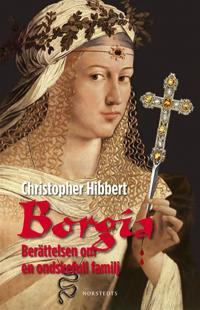 Borgia – Berättelsen om en ondskefull familj
