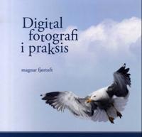 Bilde av Digital Fotografi I Praksis