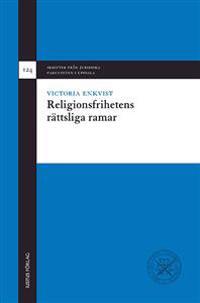 Religionsfrihetens rättsliga ramar
