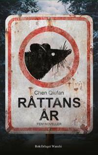 Råttans år : fem noveller