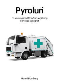 Pyroluri – en störning med försvårad avgiftning och  ökad sjuklighet