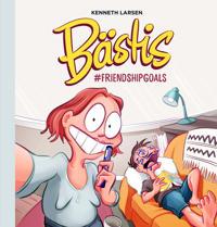 Bästis : #friendshipgoals