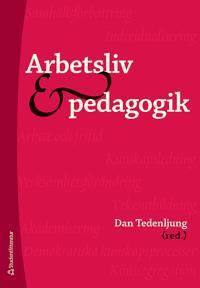 Arbetsliv och pedagogik