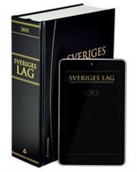 Sveriges lag 2015 : innehåller författningar som trätt i kraft per den 1 januari 2015 ; Sveriges Riksdag ; 2015