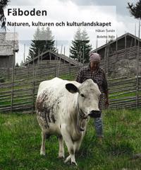 Fäboden: naturen kulturen och kulturlandskapet