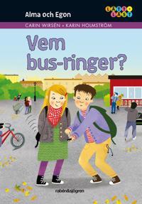 Vem bus-ringer?