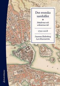 Det svenska samhället 1720-2018 – Böndernas och arbetarnas tid (bok + digital produkt)
