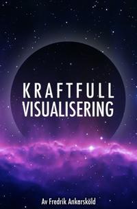 Kraftfull visualisering – Mental träning