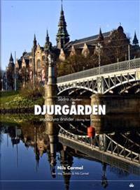 Södra Djurgården : under fyra årstider / Southern Djurgården : during four seasons