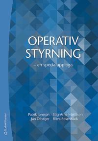 Operativ styrning – – en specialupplaga