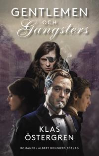 Gentlemen ; Gangsters