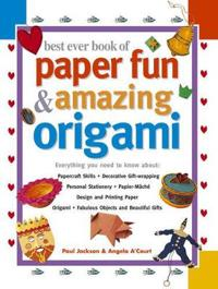Bilde av Best Ever Book Of Paper Fun & Amazing Origami